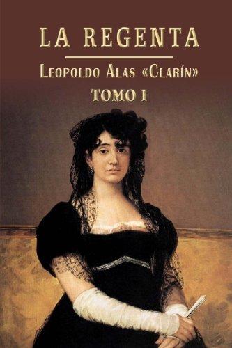 9781490940632: La Regenta (Volume 1) (Spanish Edition)