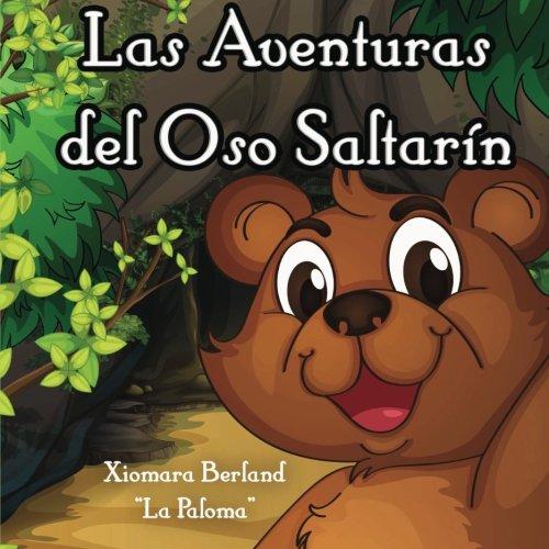 9781490941721: Las Aventuras del Oso Saltarin (Spanish Edition)