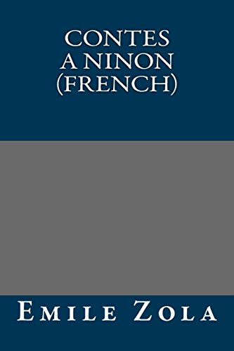 9781490943640: Contes a Ninon (French) (French Edition)