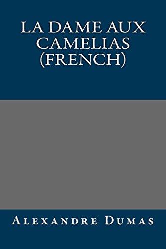 9781490944234: La dame aux camelias (French)