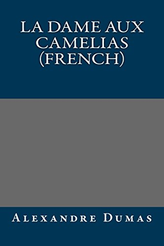 9781490944234: La dame aux camelias (French) (French Edition)
