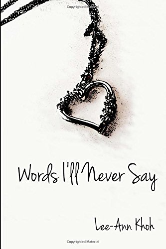 9781490944319: Words I'll Never Say