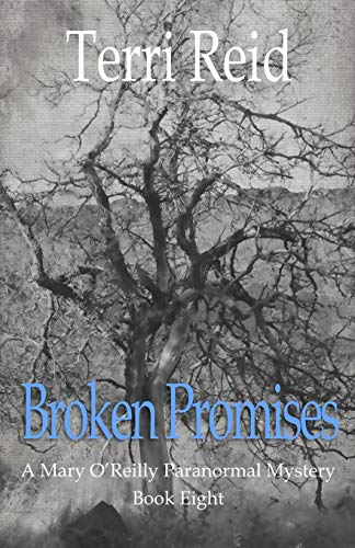 9781490944579: Broken Promises: A Mary O'Reilly Paranormal Mystery - Book Eight