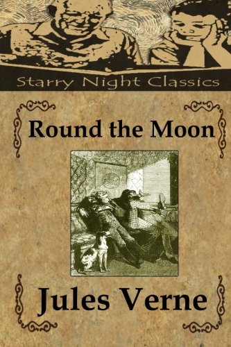 9781490944647: Round the Moon