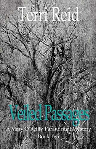 9781490945002: Veiled Passages: A Mary O'Reilly Paranormal Mystery - Book Ten (Mary O'reilly Paranormal Mysteries)