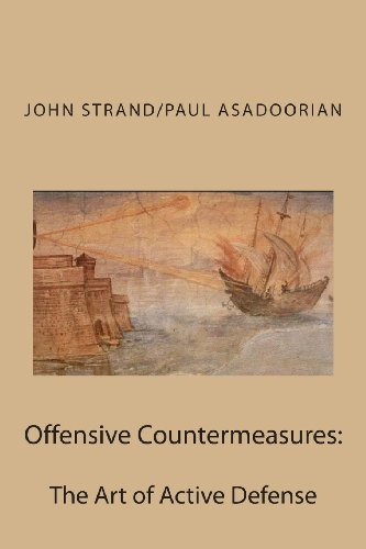 9781490945064: Offensive Countermeasures: The Art of Active Defense
