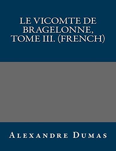 9781490946146: Le vicomte de Bragelonne, Tome III. (French)