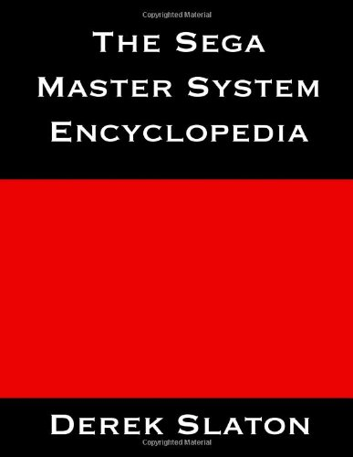 9781490949307: The Sega Master System Encyclopedia (Color Edition)