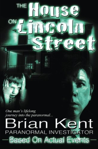 The House on Lincoln Street: Kent, Brian