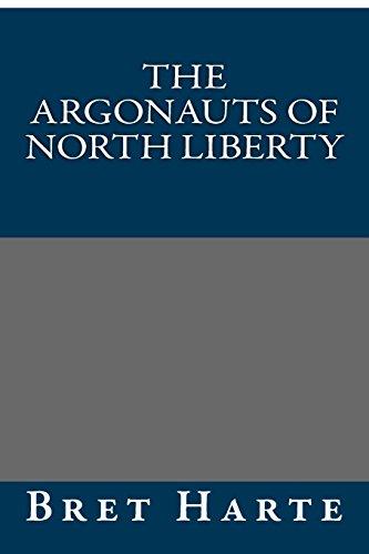 9781490954226: The Argonauts of North Liberty