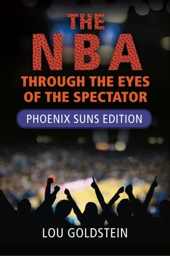 9781490956985: The NBA Through the Eyes of the Spectator