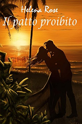 Il patto proibito (Italian Edition): Rose, Helena