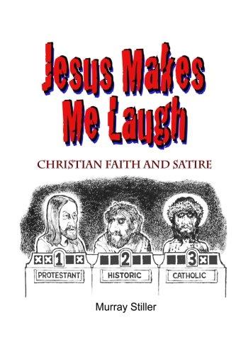 9781490957258: Jesus Makes Me Laugh: Christian Faith and Satire