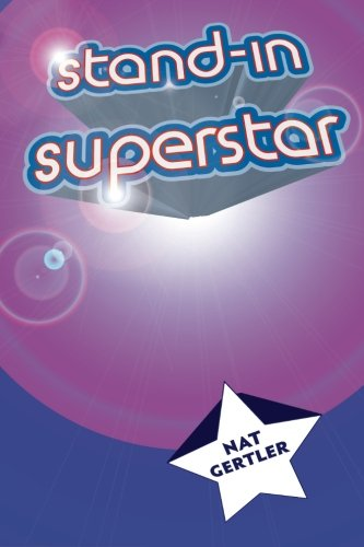 9781490958095: Stand-In Superstar