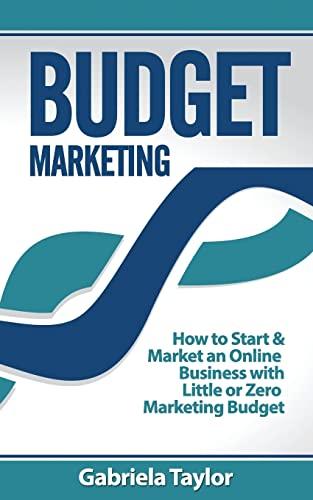 9781490960838: Budget Marketing (Give Your Marketing a Digital Edge)