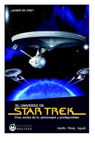 El universo de STAR TREK (Spanish Edition): Agusti, Adolfo Perez