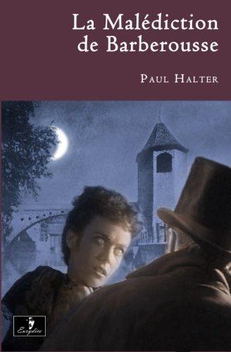 9781490960913: La Malédiction de Barberousse (French Edition)