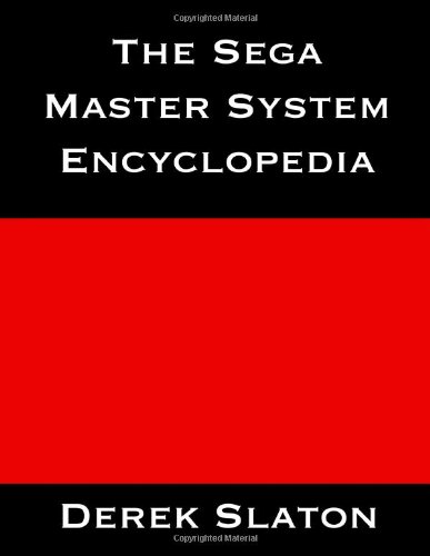9781490961217: The Sega Master System Encyclopedia (B&W Edition)