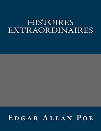 9781490963303: Histoires extraordinaires