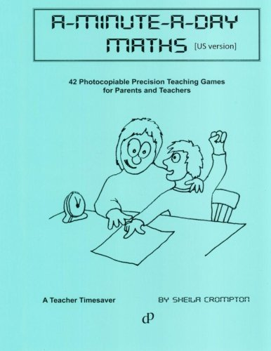 9781490963730: A-Minute-A-Day Maths (US ): 42 photocopiable 1 minute mental math challenges. Using precision-teaching principles, they offer focused practice of ... of the child. A teacher timesaver (Volume 4)