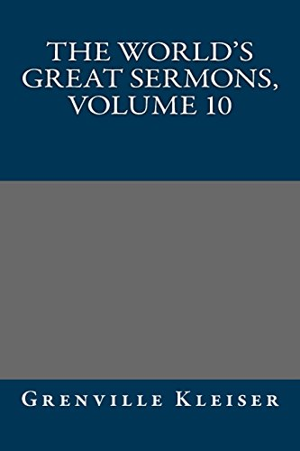 9781490963877: The world's great sermons, Volume 10