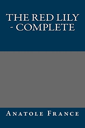 9781490964744: The Red Lily - Complete