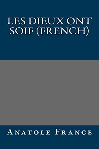 9781490964782: Les Dieux ont soif (French)