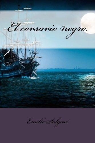 9781490965000: El corsario negro. (Spanish Edition)