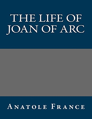 9781490965031: The Life of Joan of Arc