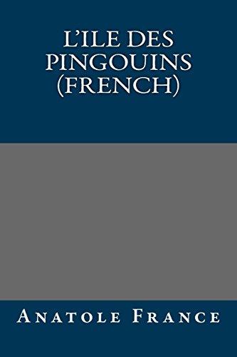 9781490965079: L'Ile Des Pingouins (French)