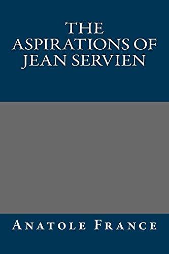 9781490965253: The Aspirations of Jean Servien