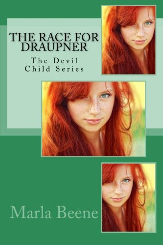 9781490967806: The Race for Draupner: A Devil Child Series: Volume 1 (The Devil Child Series)