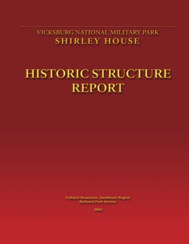 Shirley House Historic Structure Report (1490969128) by National Park Service