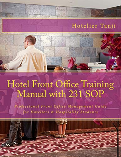 Hotel Front Office Training Manual with 231: Hotelier Tanji