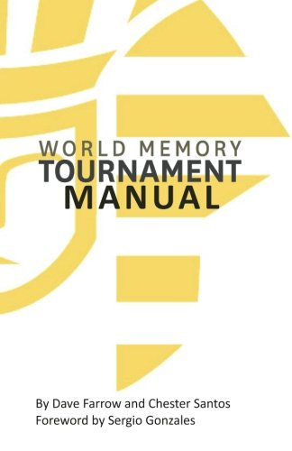 9781490970189: World Memory Tournament Manual: The Official Manual for Training, Hosting and Running Memory Clubs and Tournaments in the WMTF league (The Official Memory Tournament Manual)