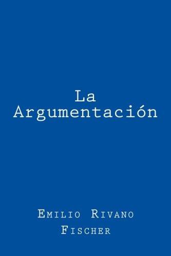 9781490971858: La argumentación (Spanish Edition)