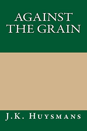 9781490972671: Against the Grain