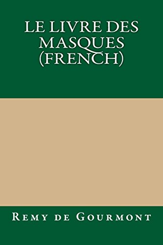 9781490972718: Le livre des masques (French) (French Edition)
