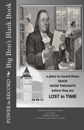 Big Ben's Blank Book: A Place to: Rose Montgomery