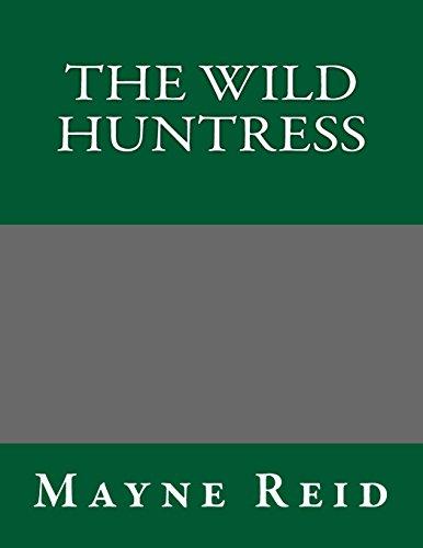 9781490974743: The Wild Huntress