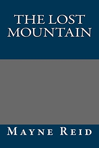 9781490975085: The Lost Mountain