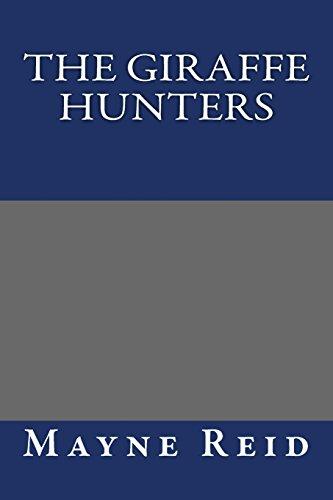9781490975306: The Giraffe Hunters