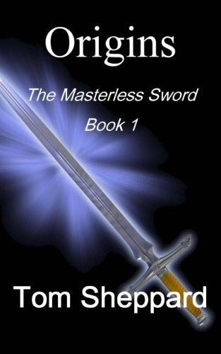 9781490977744: Origins (Masterless Sword)