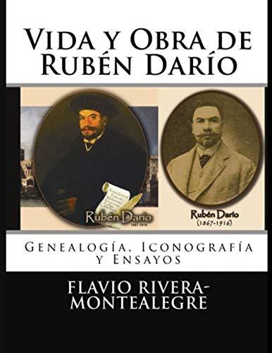 9781490978901: Vida y Obra de Ruben Dario: Genealogía, Cronología y Ensayos