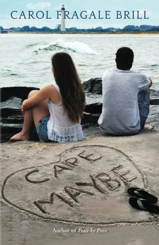 Cape Maybe: A Novel: Carol Fragale Brill