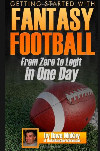9781490980140: Getting Started with Fantasy Football: From Zero to Legit in One Day