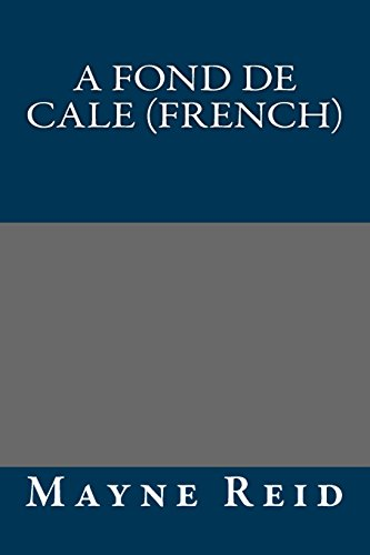 9781490981314: A fond de cale (French) (French Edition)
