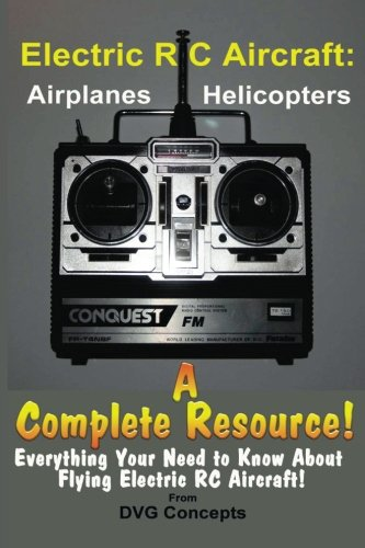 9781490981376: Electric RC Aircraft: A Complete Resource