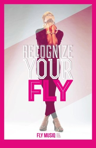 9781490984704: Recognize Your FLY (The FLY Life)