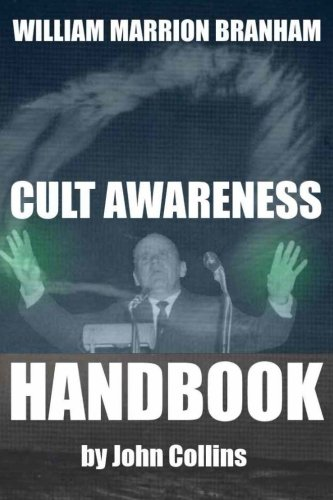9781490985121: William Marrion Branham: Cult Awareness Handbook